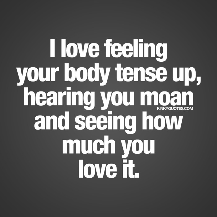 Love sexy quotes i you I Love