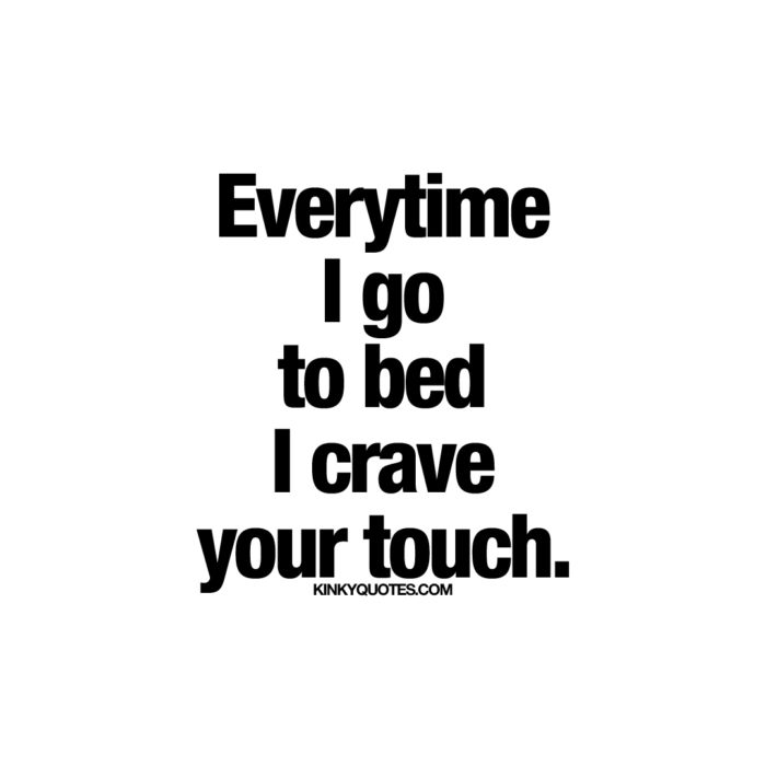 Want your touch