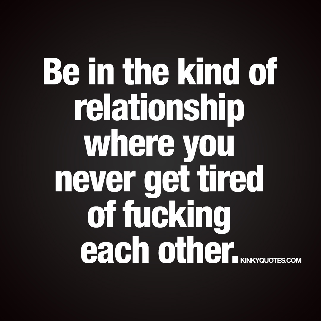 dirty relationship quotes and sayings