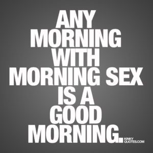 morning sex quotes