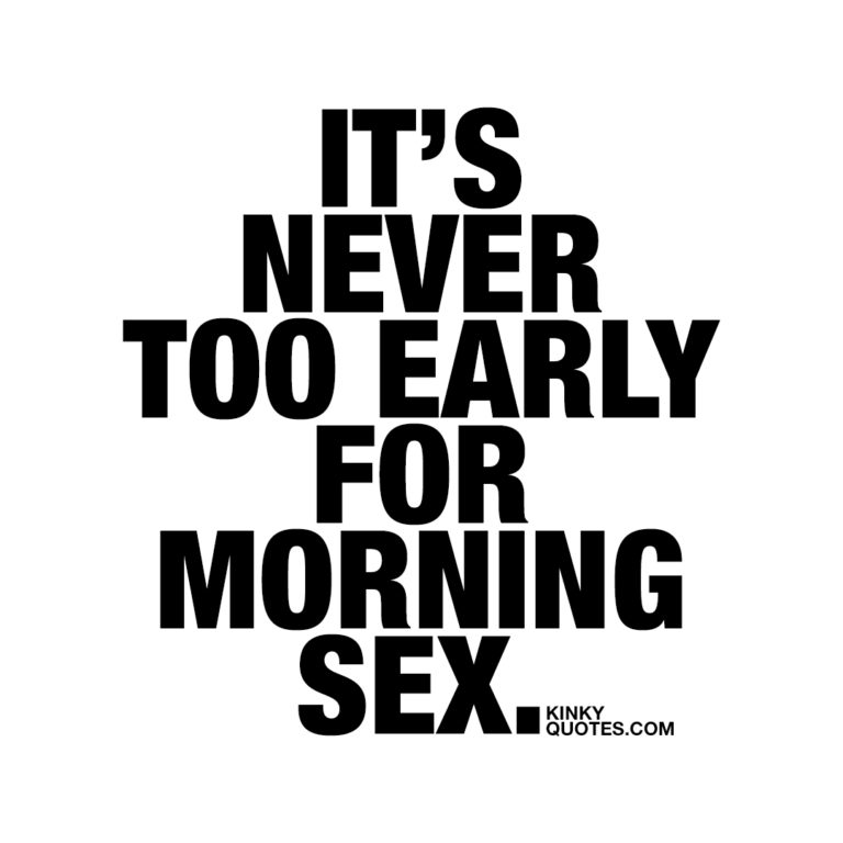 It's never too early for morning sex.